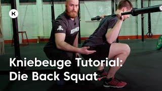 Tutorial: Backsquat - richtige Kniebeugen mit der Langhantel