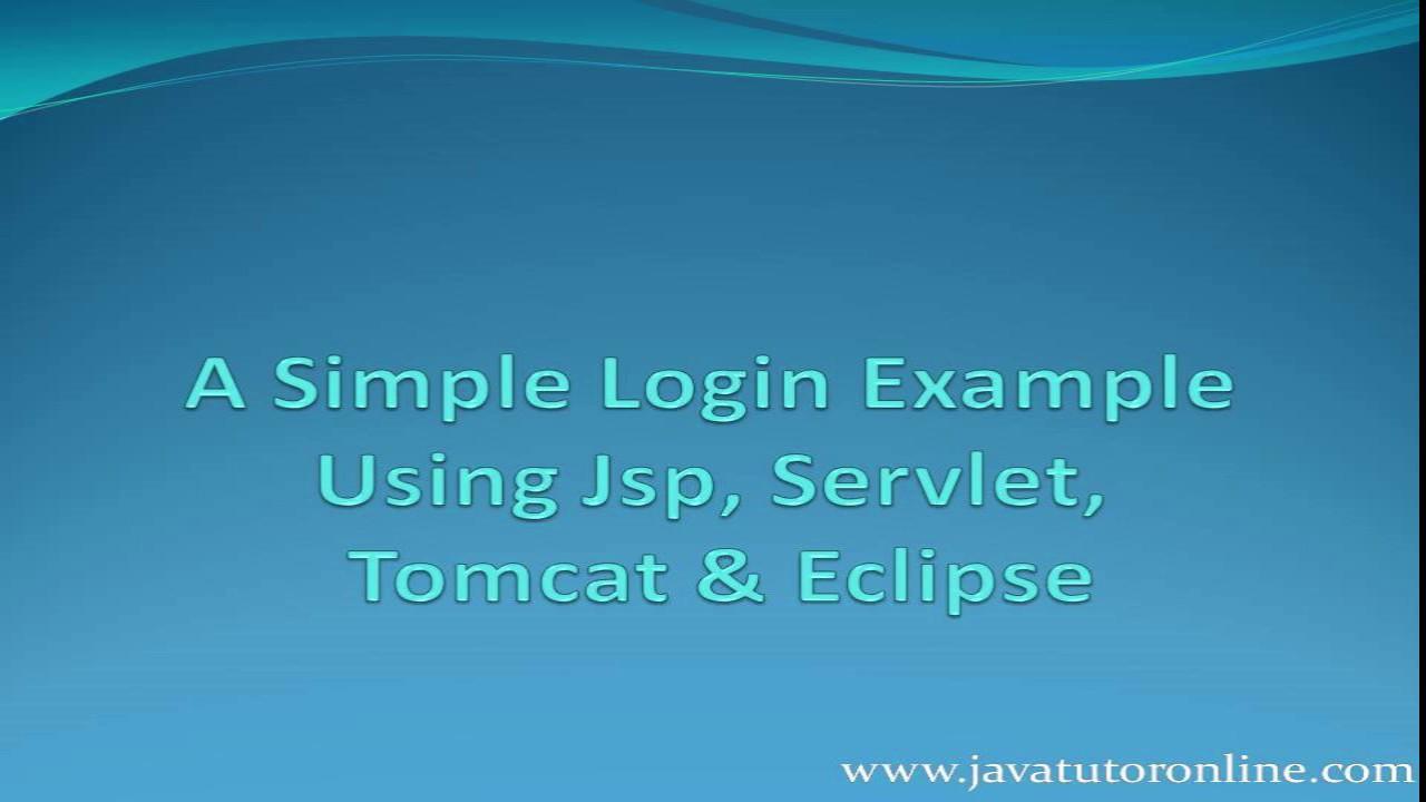 Simple login page in jsp | jsp servlet login example.