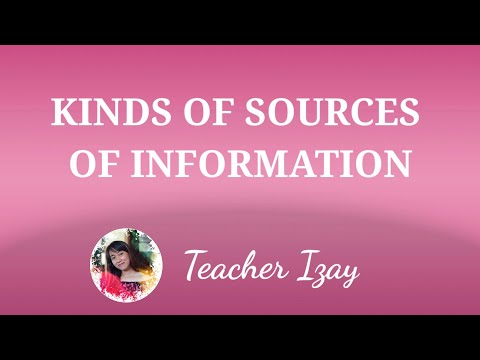 KINDS OF SOURCES OF INFORMATION