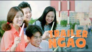 Trailer Ngáo - Cô Gái Đến Từ Hôm Qua