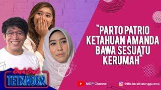 Download lagu PARTO PATRIO KETAHUAN AMANDA MEMBAWA SESUATU KERUMAH | BISIKBISIK TETANGGA