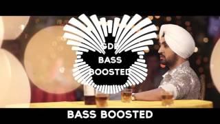 Patiala Peg   Diljit Dosanjh [BASS BOOSTED] Diljott  Latest Punjabi Songs