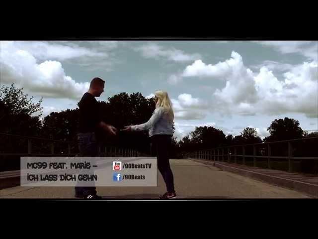 MC99 feat. Marie - Ich lass dich gehn [HQ] - [90Beats Produktion]