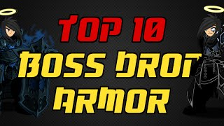 Aqw Top 10 - Boss Drop Armors 1 -