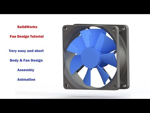 SolidWorks Tutorial | Fan Design, Assembly and Animation