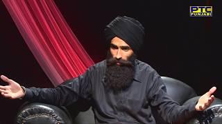 Kanwar Grewal | PTC Showcase | Full Episode | PTC Punjabi