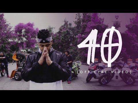 Fuego - 40 [Official Video]