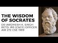 The Wisdom/Philosophy of Socrates: Ethics, Integrity, and Aptitude for UPSC CSE/IAS Exam
