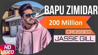 Bapu Zimidar | Jassi Gill | 200 Million Celebration | Latest Punjabi Songs 2019 | Speed Records