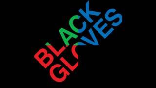 Play Black Gloves