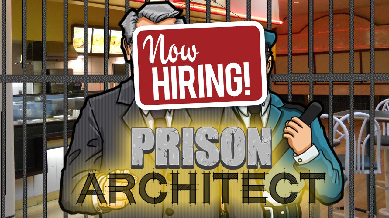 Now Hiring! - Prison Architect Pt.3 - YouTube