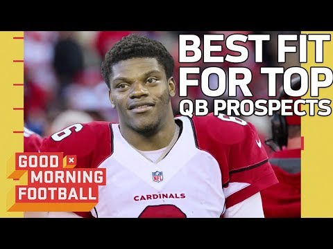 Best Team Fit for Top QB Prospects | Good Morning Football | NFL