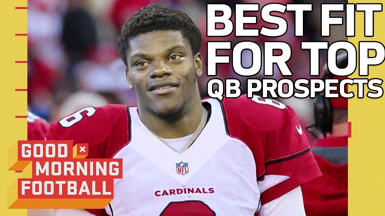 Best Team Fit For Top Qb Prospects Good Morning Football Nfl Youtube
