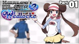 Pokémon Black 2 Wedlocke, Part 01: Nearly Got a Pokémon!