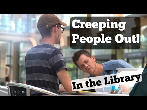CREEPING PEOPLE OUT (In the Library)