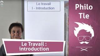 Le Travail : Introduction - Cours de Philosophie - Terminale