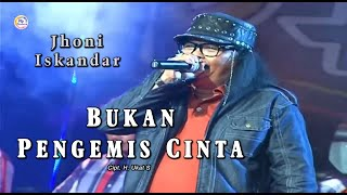 Jhoni Iskandar - Bukan Pengemis Cinta ( Official Music Video )