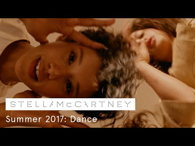Act 3: Dance | The Stella McCartney Summer 2017 Film