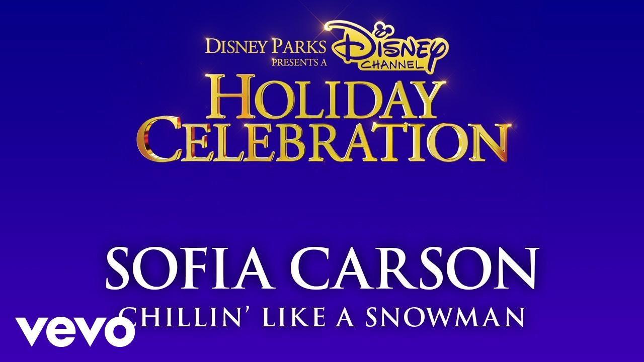 Sofia Carson – Chillin' Like a Snowman (Audio Only)
