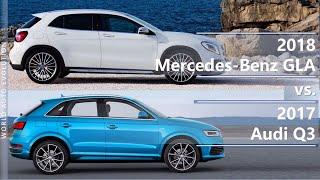 2018 Mercedes-Benz GLA vs 2017 Audi Q3 (technical comparison)