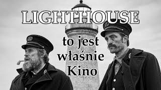 Lighthouse -  Recenzja... najlepszego filmu roku?