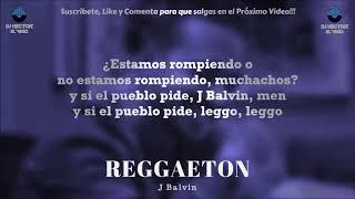 J BALVIN (REGGETON) LETRA