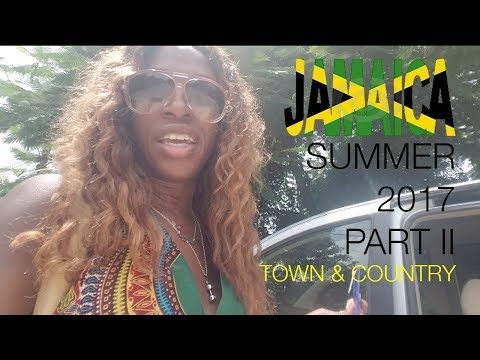 WELCOME2DIVASWORLD | 🇯🇲  Jamaica 🇯🇲  Vlog | Town and Country | Summer 2017 Part 2