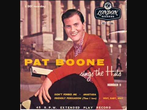 Pat Boone - Friendly Persuasion (Thee I Love) (1956)