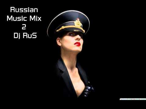 Russian Music Mix 2 (Dj RuS) 2012