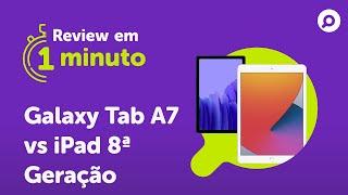 Imagem do prévia do vídeo: Galaxy Tab A7 vs iPad 8ª Geração - Comparativo | REVIEW EM 1 MINUTO - ZOOM