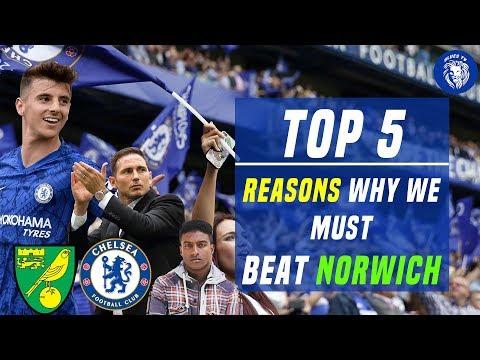 5 Reasons Why Chelsea MUST BEAT Norwich City || Norwich vs Chelsea