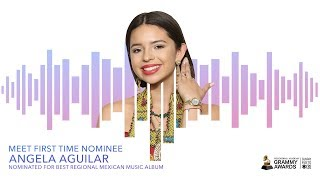 Ángela Aguilar | Meet First Time GRAMMY Nominee