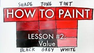 Waarde (het Aanpassen van Kleuren met Kleuren, Klanken, Kleuren) - Hoe de Verf #2 - MV27