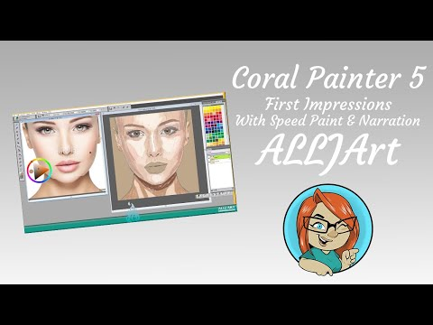 Coral Painter 5   First Impressions   With Speed Paint & Narration