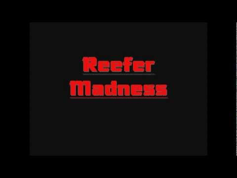 Kottonmouth Kings - Reefer Madness Lyrics