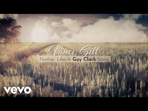 Ken Andrews - Vince Gill and Nothin' Like A Guy Clark Song