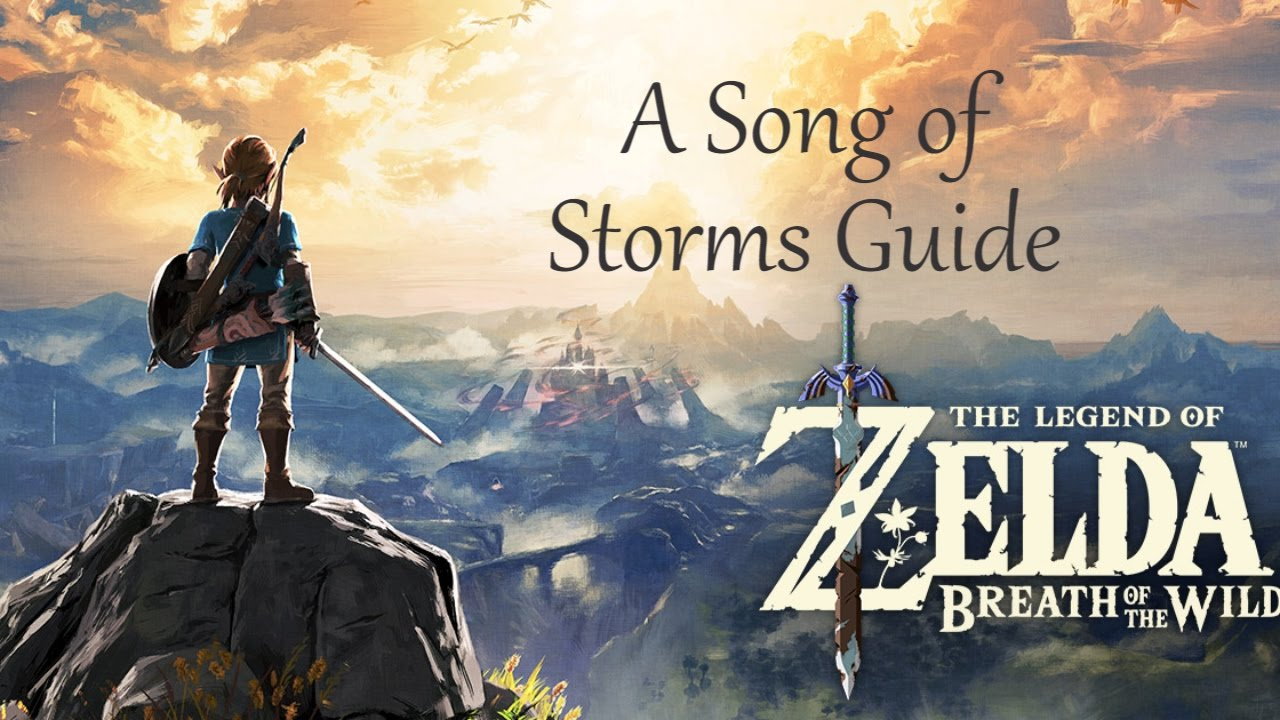 The Legend Of Zelda Breath Of The Wild A Song Of Storms Guide