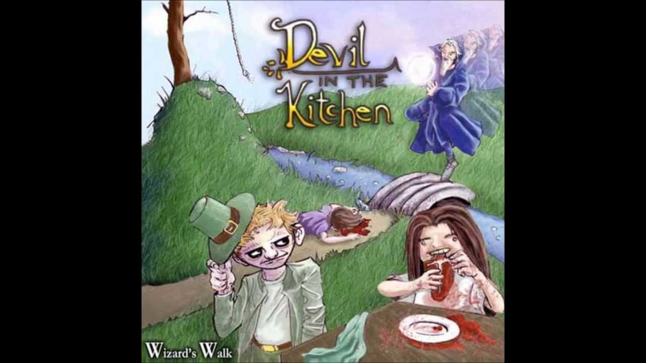 Devil in the kitchen - Wizard's Walk (FULL ÁLBUM)