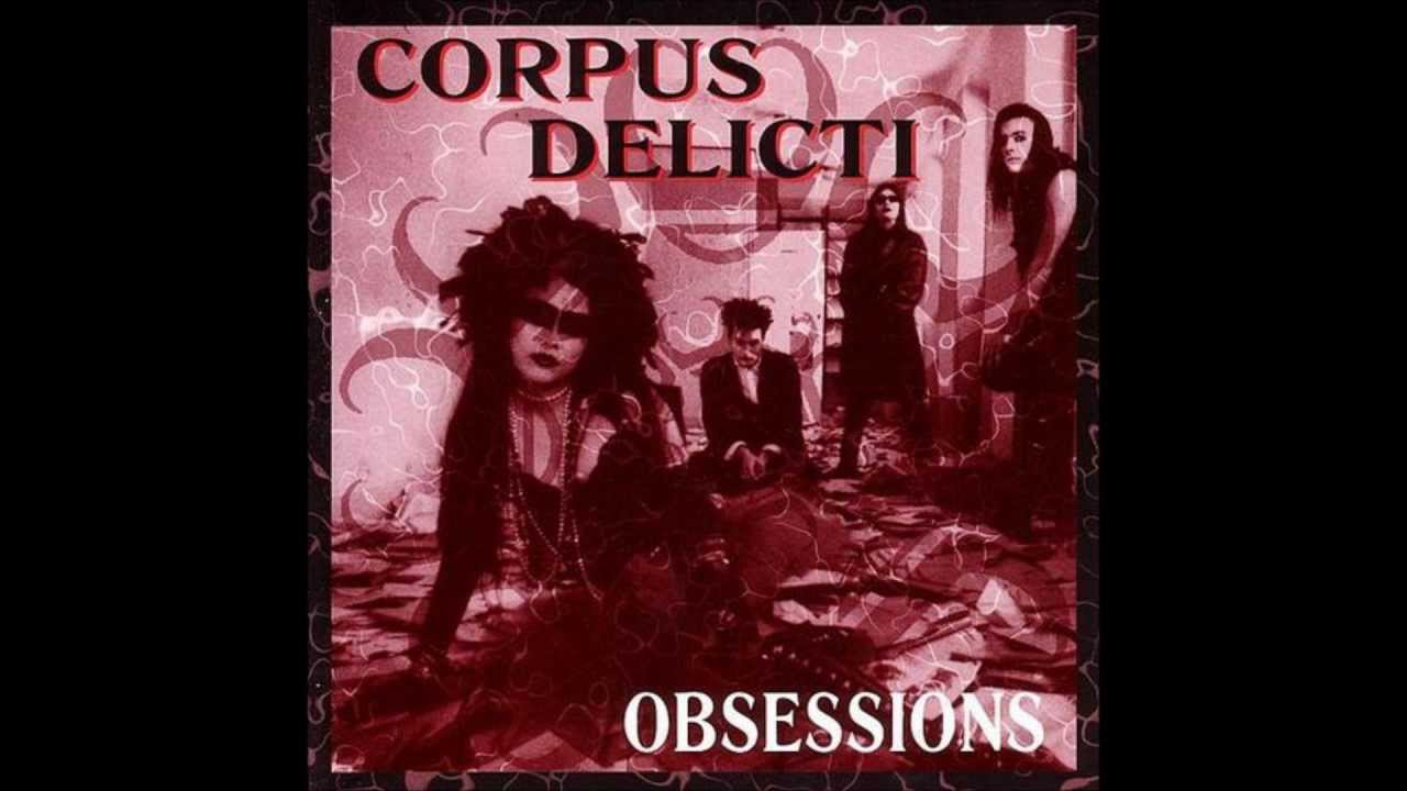 corpus delicti an obsession youtube. Black Bedroom Furniture Sets. Home Design Ideas