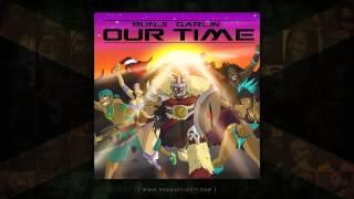 Bunji Garlin - Our Time (Tapia House Mix) [Instrumental] January 2015