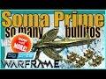 SOMA PRIME - Argon Scope Red Crits [ 4 forma - Warframe ]