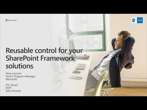 PnP Webcast - Reusable controls for your SharePoint