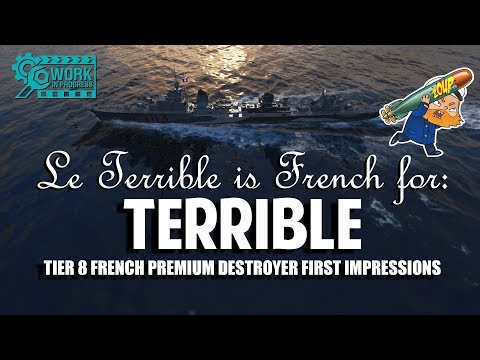 World of Warships Le Terrible French Tier 8 Destroyer Preview and First Impressions
