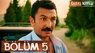 Güzel Köylü 5. Bölüm (Full HD)