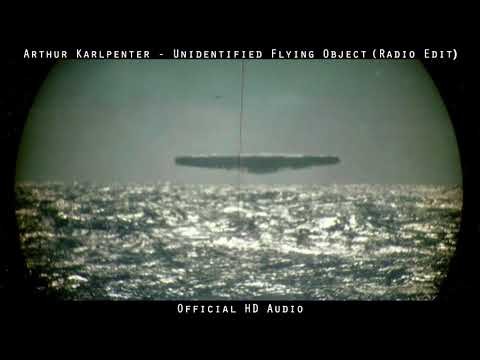 Arthur Karlpenter - Unidentified Flying Object (Radio Edit)