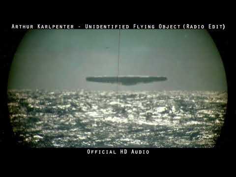 Arthur Karlpenter - Unidentified Flying Object (Radio Edit)