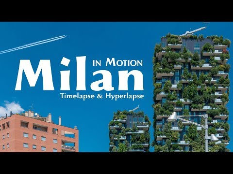Milan in Motion. Italy. Timelapse & Hyperlapse