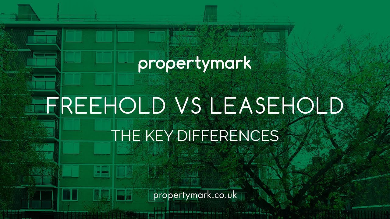 Freehold Vs Leasehold Properties  The Key Differences  Uk