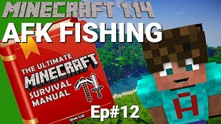 Minecraft Survival Manual: How To Make An AFK Fish Farm | A Minecraft Guide to 1.14 (Ep12 Avomance)