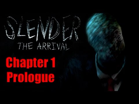 Slender: The Arrival - Chapter 1 Prologue | Hugging the Ghost!
